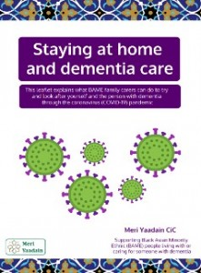 Staying at home and dementia care for BAME family carers